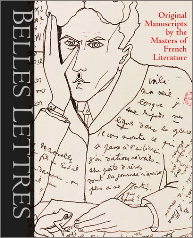 Belles Lettres: Manuscripts by the Masters of: De Ayala, Roselyne;