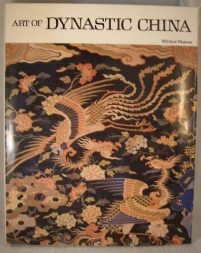 9780810906273: Art of Dynastic China