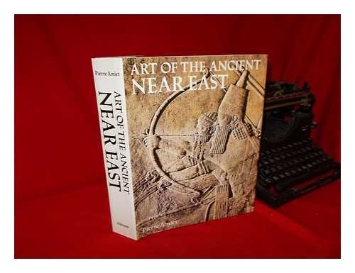 9780810906389: The Art of the Ancient Near East