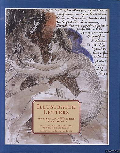Illustrated Letters: Artists and Writers Correspond: De Ayala, Roselyne,