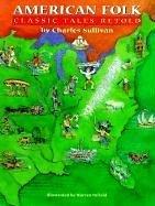 9780810906556: American Folk: Classic Tales Retold