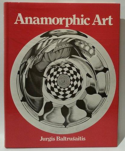 Anamorphic Art: Baltrusaitis, Jurgis