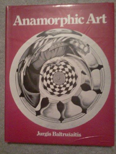 9780810906624: Anamorphic Art