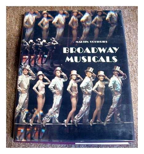 Broadway Musicals: Martin Gottfried