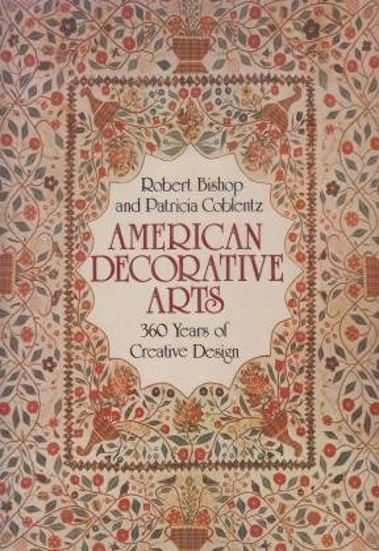 9780810906921: American Decorative Arts: 360 Years of Creative Design