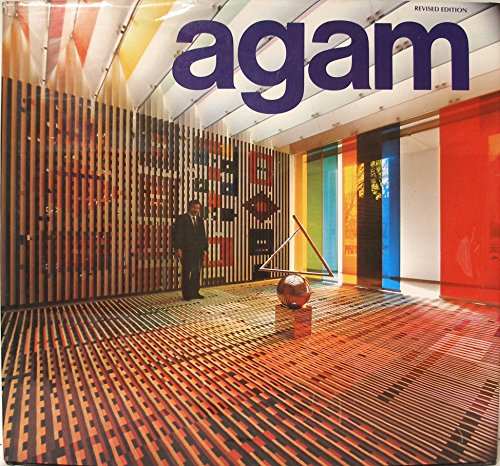 Agam (revised edition): Popper, Frank (text)