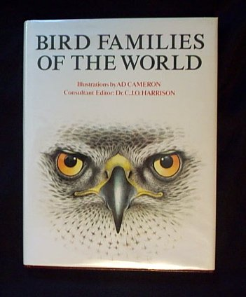 Bird Families of the World: Ad Cameron, Colin