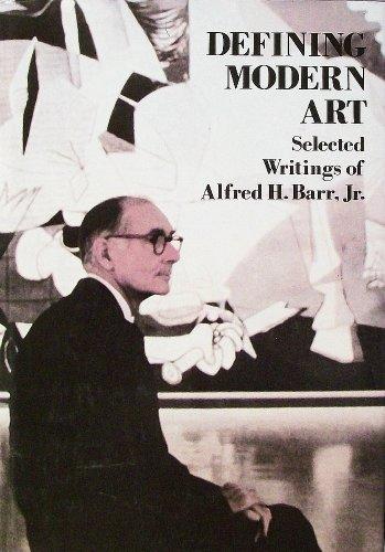9780810907157: Defining Modern Art: Selected Writings