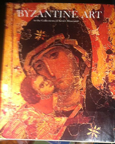 Byzantine Art in the Collections of Soviet Museums: Bank, Alice