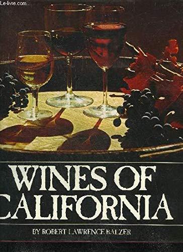 9780810907508: Wines of California