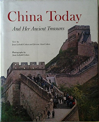 9780810907546: China today and her ancient treasures