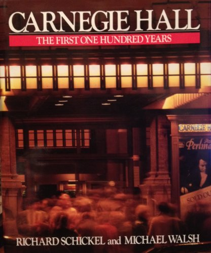 9780810907737: Carnegie Hall: The First One Hundred Years
