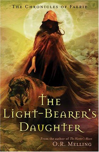 9780810907812: The Chronicles of Faerie: The Light-Bearer's Daughter