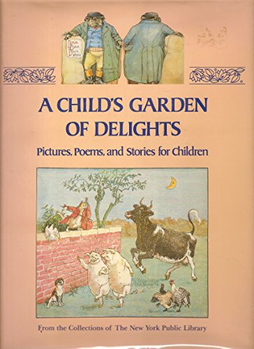 A Child's Garden of Delights: Pictures, Poems and Stories for Children: McTeague, Bernard