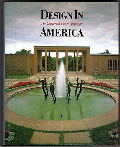 9780810908017: Design in America: The Cranbrook Vision, 1925-1950