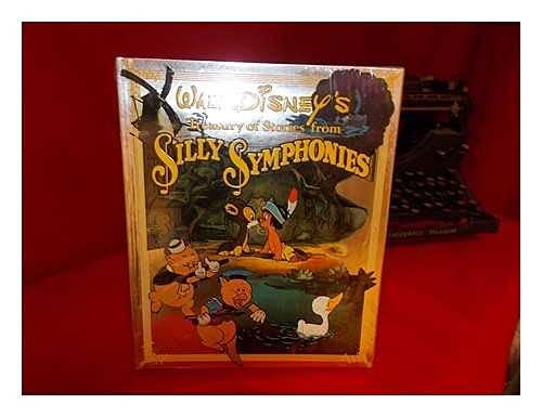 Walt Disney's Treasury of Silly Symphonies / Edited by Darlene Geis: Geis, Darlene. Walt ...