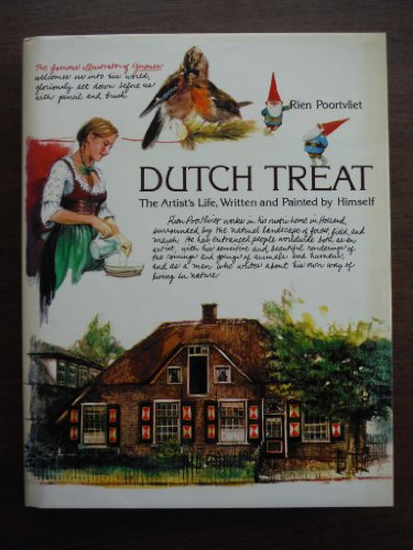 Dutch Treat: The Artist's Life, Written and Painted by Himself - FIRST EDITION -