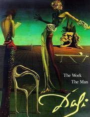 Salvador Dali: The Work, The Man: Dali, Salvador; Descharnes, Robert; Morse, Eleanor R. (trans.)