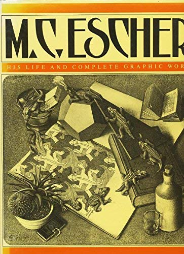 M.C. Escher: His Life and Complete Graphic: F. H. Bool;
