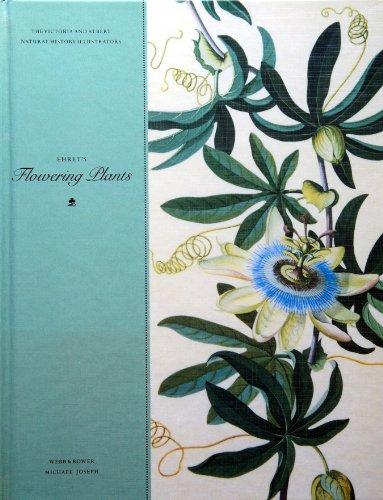 Ehret's Flowering Plants (Victoria and Albert Natural History Illustrators) (Victoria and ...