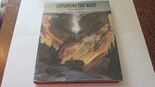 Exploring the West: Viola, Herman J.