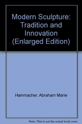 9780810908901: Modern Sculpture: Tradition and Innovation (Enlarged Edition)