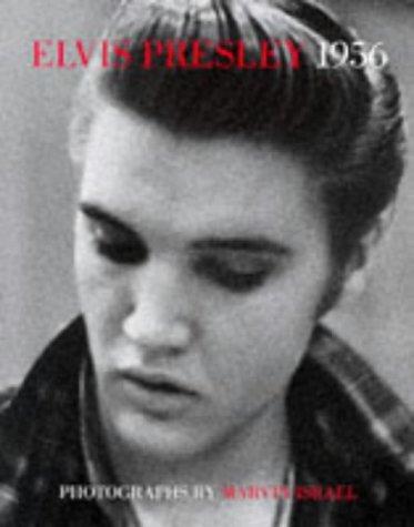 9780810908994: Elvis Presley 1956