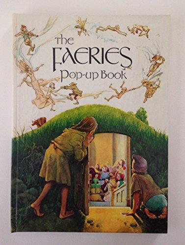 The Faeries Pop-Up Book: Brian Froud, Alan Lee