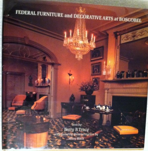 The Federal Furniture and Decorative Arts at: Berry B. Tracy;