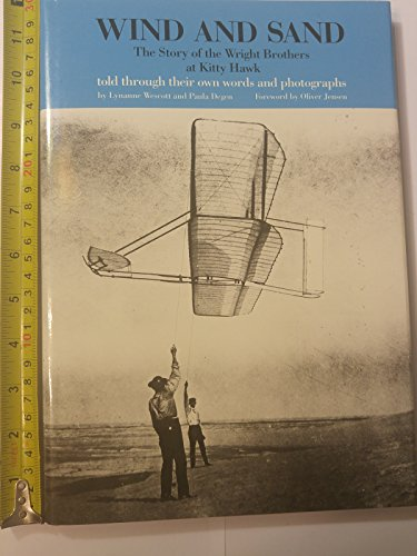 Wind and Sand The Story of the Wright Brothers at Kitty Hawk: Wescott, Lyanne; Degen, Paula