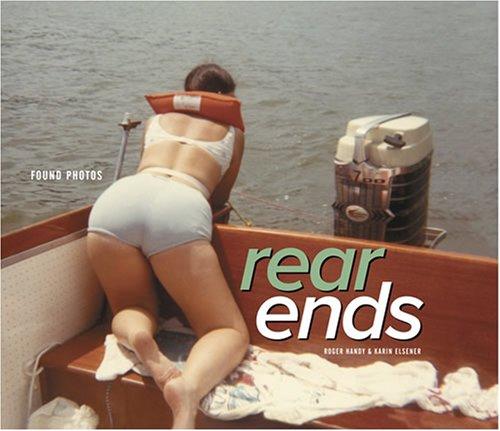 9780810909267: Rear Ends: Found Photos