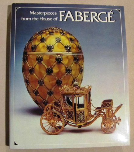 9780810909335: Masterpieces from the House of Faberge
