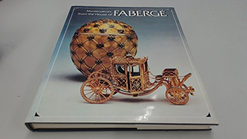 Masterpieces from the House of Faberge: Alexander Von Solodkoff;