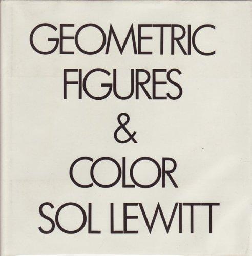 Geometric Figures & Color: Lewitt, Sol