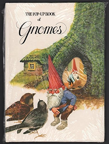 The Pop-Up Book of Gnomes: Rien Poortvliet, Wil