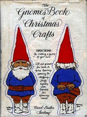 9780810909670: The Gnomes Book of Christmas Crafts / Carol Endler Sterbenz ; [Photographer, Mark Kozlowski]