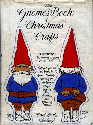 9780810909670: The Gnomes Book of Christmas Crafts / Carol Endler Sterbenz ; [Photographer, Mark Kozlowski]