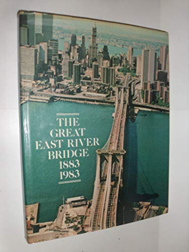 Great East River Bridge, 1883-1983