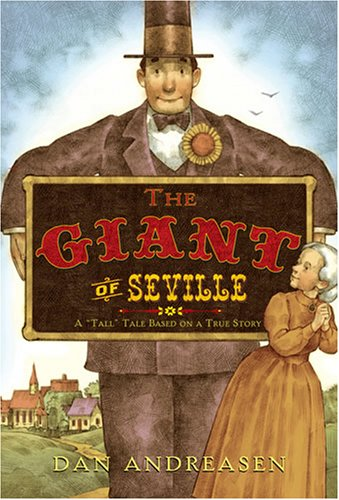 "The Giant of Seville: A ""Tall"" Tale Based on a True Story (081090988X) by Andreasen, Dan"