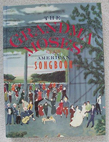 Grandma Moses American Songbook