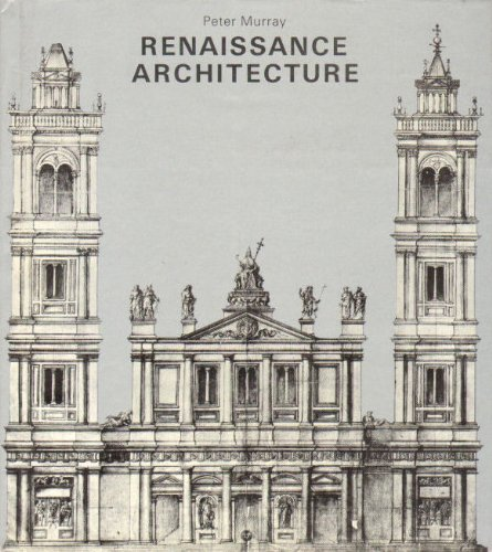 9780810910003: Renaissance Architecture (History of World Architecture)