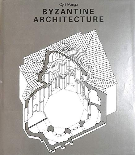 9780810910041: Byzantine Architecture (History of World Architecture)