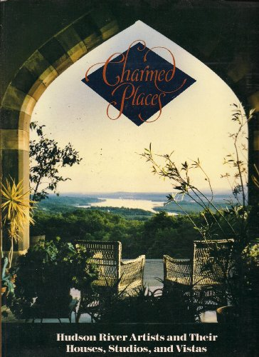 9780810910416: Charmed Places: Hudson River Artists and Their Houses, Studios, and Vistas