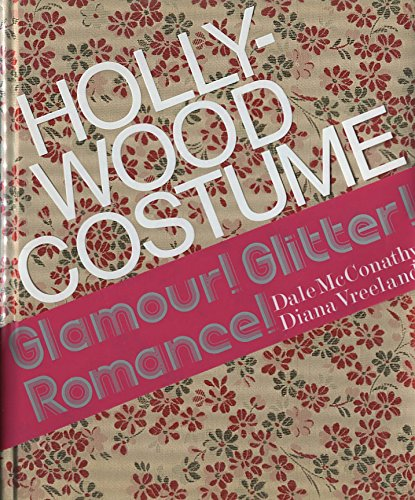 Hollywood Costume: McConathy, Dale and Vreeland, Diana