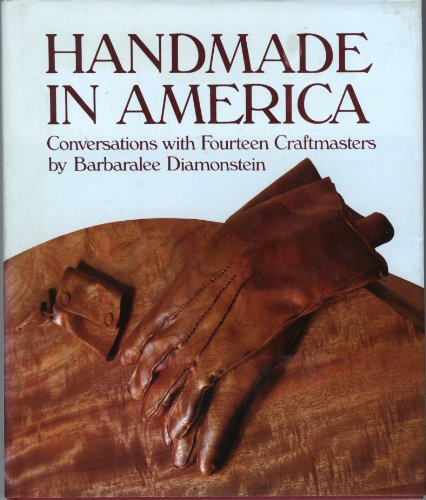9780810910836: Handmade in America: Conversations With Fourteen Craftmasters