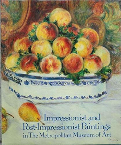 Impressionist & Post-Impressionist Paintings in the Metropolitan: Charles S. Moffett