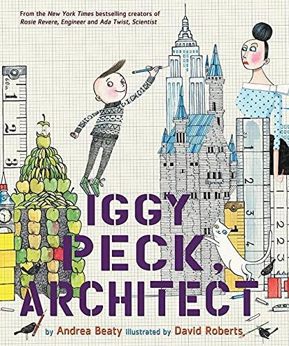 9780810911062: Iggy Peck, Architect