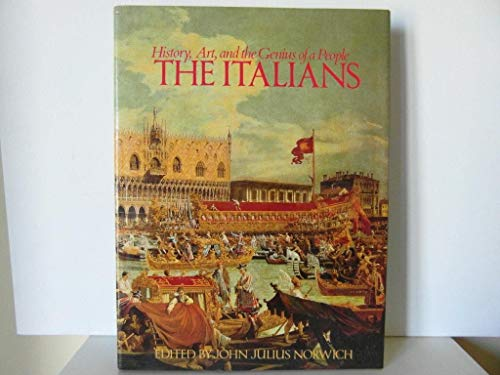 9780810911086: The Italians: History Art and the Genius of a People
