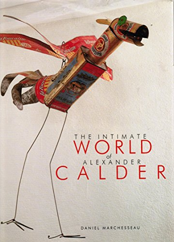 9780810911314: The Intimate World of Alexander Calder