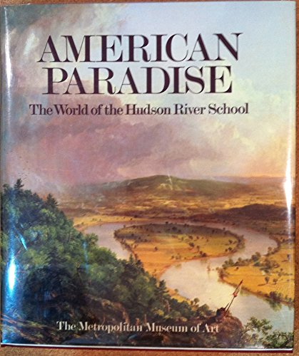 9780810911659: American Paradise: The World of the Hudson River School